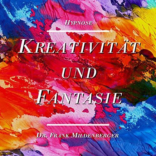 Hypnose: Kreativität und Fantasie Titelbild