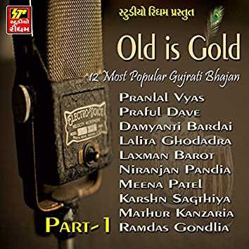 Old Is Gold Part-1
