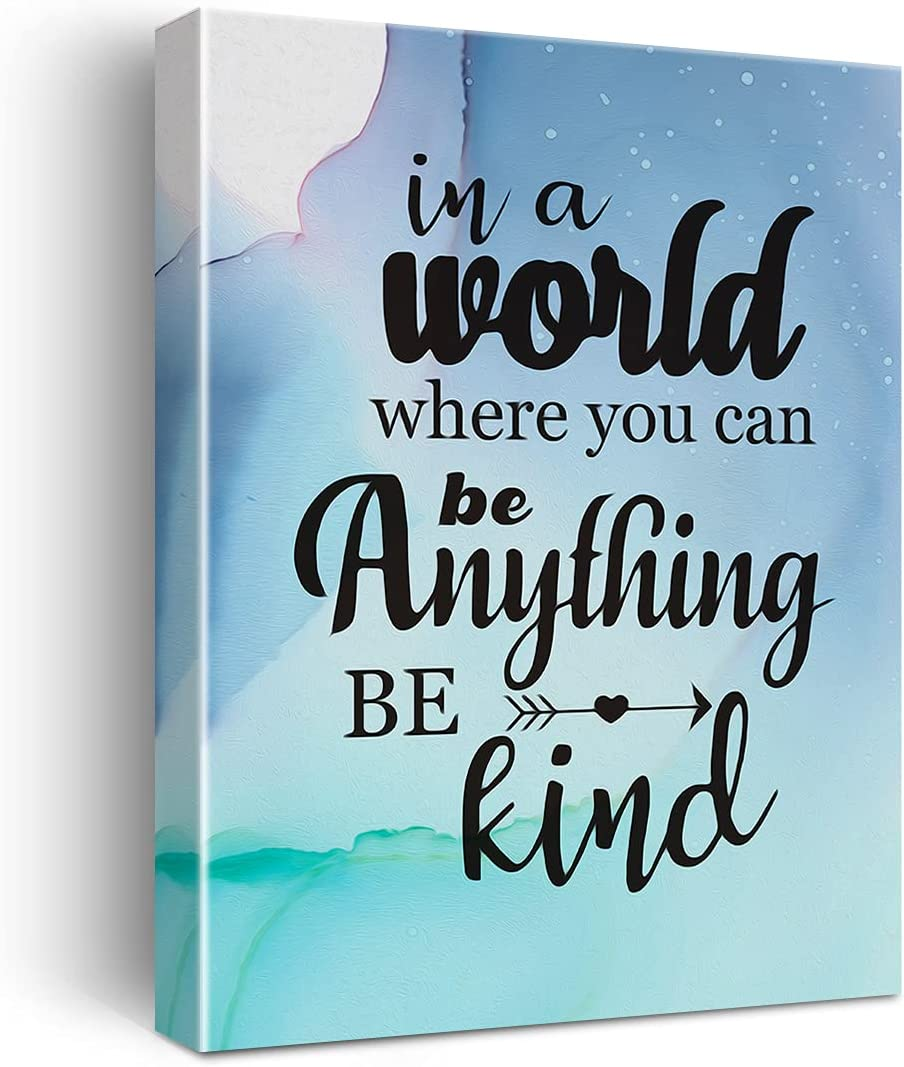 in a World Where You Can Be Anything Be Kind Poster Canvas Wall Art for Nursery/Home/Bedroom Decor - Motivational Canvas Print Wall Art Painting Ready to Hang Gifts - Easel & Hanging Hook 11.5x15 Inch