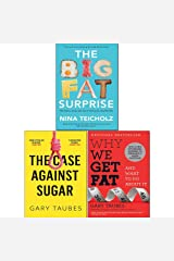Why We Get Fat,Case Against Sugar and Big Fat Surprise 3 Books Collection Set Paperback