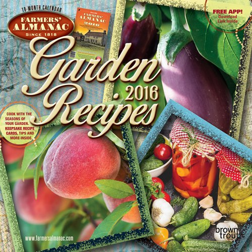 Farmers' Almanac Garden Recipes - 2016 Calendar 12 x 12in