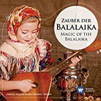 Zauber Der Balalaika by HOCHLOV / ANDREYEV IMPERIAL RUSSIAN ORCH