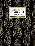 Academic Planner 2019-2020: Pretty Golden Pineapple Weekly & Monthly Dated Academic Planner Organizer with Vision Boards, Course Schedule, To-do Lists, Inspirational Quotes (July 2019 - July 2020).