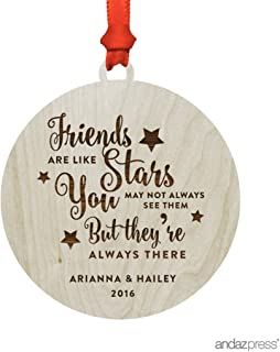 Andaz Press Personalized Laser Engraved Wood Christmas Ornament with Gift Bag, Friends Are Like Stars You May Not Always See Them But They're Always There, 2019, Round, 1-Pack, Custom Name(s)