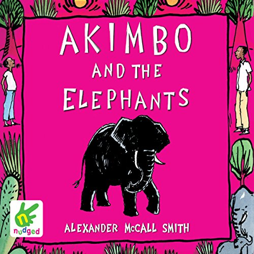Akimbo and the Elephants audiobook cover art