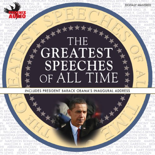 The Greatest Speeches of All Time audiobook cover art