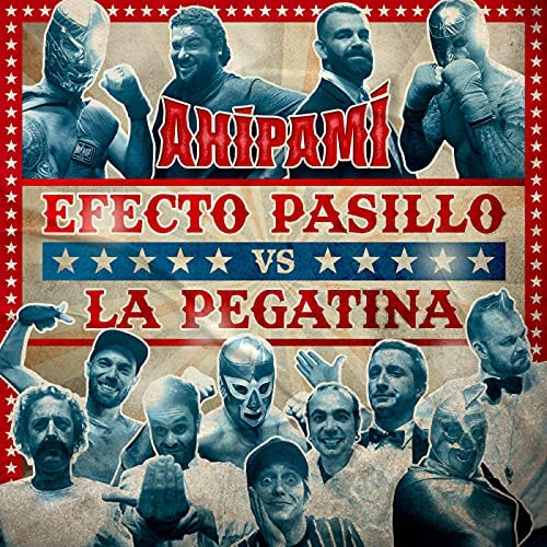 Efecto Pasillo & La Pegatina