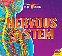 Nervous System (My First Look at Body Systems)