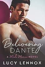 Delivering Dante: Volume 6