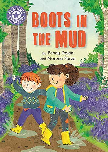 Boots in the Mud: Independent Reading Purple 8 (Reading Champion, Band 489)