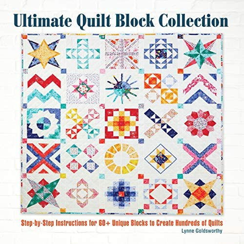Ultimate Quilt Block Collection Step by Step Instructions for 60 Unique Blocks to Create Hundreds product image
