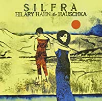 Silfra by Hilary Hahn (2012-05-30)