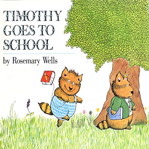 Timothy Goes to School audiobook cover art
