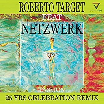 Passion (25 Yrs Celebration Remix)