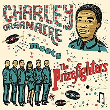 Charley Organaire Meets the Prizefighters