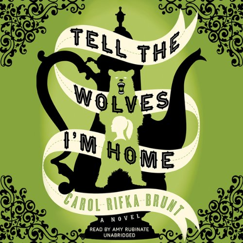 Tell the Wolves I'm Home cover art