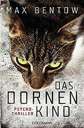 Books: Das Dornenkind | Max Bentow - q? encoding=UTF8&ASIN=3442204321&Format= SL250 &ID=AsinImage&MarketPlace=DE&ServiceVersion=20070822&WS=1&tag=exploredreamd 21