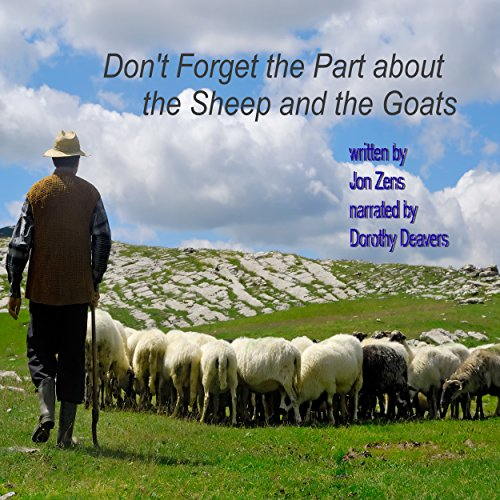Don't Forget the Part About the Sheep and the Goats audiobook cover art