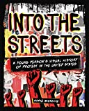 Into the Streets: A Young Person's Visual History of Protest in the United States