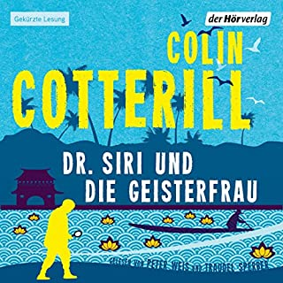 Dr. Siri und die Geisterfrau                   By:                                                                                                                                 Colin Cotterill                               Narrated by:                                                                                                                                 Peter Weis,                                                                                        Traudel Sperber                      Length: 7 hrs and 37 mins     Not rated yet     Overall 0.0