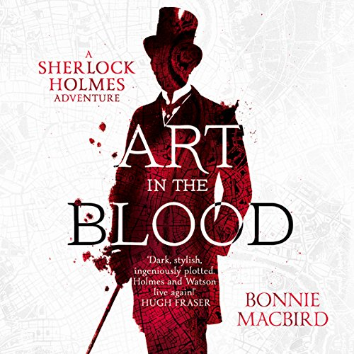 Art in the Blood: A Sherlock Holmes Adventure audiobook cover art