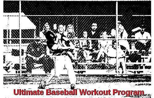 The Ultimate Baseball Workout Program: Build the Perfect Baseball Body (English Edition)