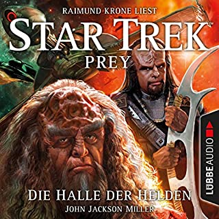 Die Halle der Helden     Star Trek Prey 3              Autor:                                                                                                                                 John Jackson Miller                               Sprecher:                                                                                                                                 Raimund Krone                      Spieldauer: 15 Std. und 15 Min.     17 Bewertungen     Gesamt 4,7