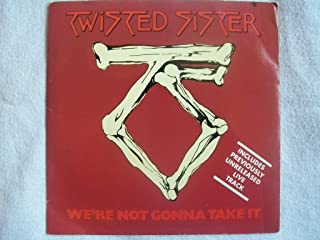 We're Not Gonna Take It , The Kids Are Back (Live) , You Can't Stop Rock 'N' Roll (Live) , We're Gonna Make It (Live) Uk 12