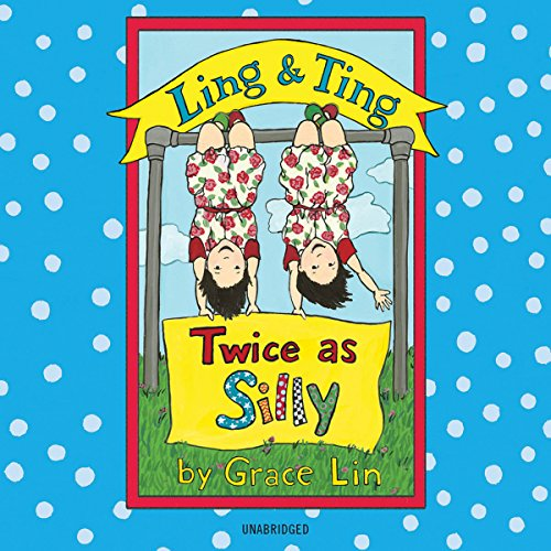 Ling & Ting: Twice as Silly audiobook cover art