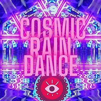 Cosmic Rain Dance