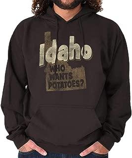 Idaho Who Wants Potatoes Vintage Souvenir Hoodie