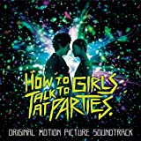 How to Talk to Girls at Parties (Original Motion Picture Soundtrack) [Explicit]