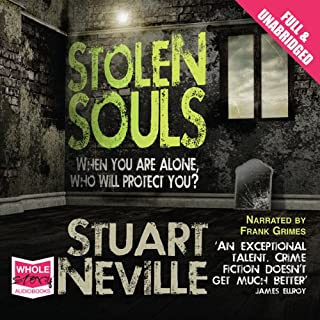 Stolen Souls                   By:                                                                                                                                 Stuart Neville                               Narrated by:                                                                                                                                 Frank Grimes                      Length: 8 hrs and 54 mins     25 ratings     Overall 4.2