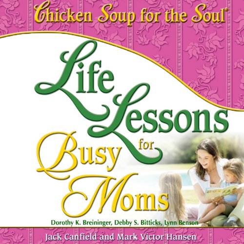 Life Lessons for Busy Moms cover art