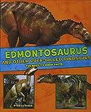 Edmontosaurus and Other Duck-Billed Dinosaurs (A+ Books: Dinosaur Fact Dig)