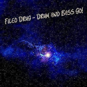 Drum & Bass Go!