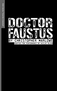 Doctor Faustus: Adapted for Performance
