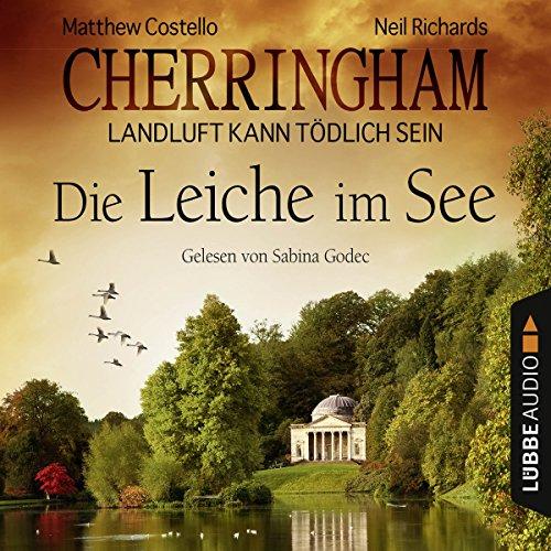 Die Leiche im See (Cherringham - Landluft kann tödlich sein 7) audiobook cover art