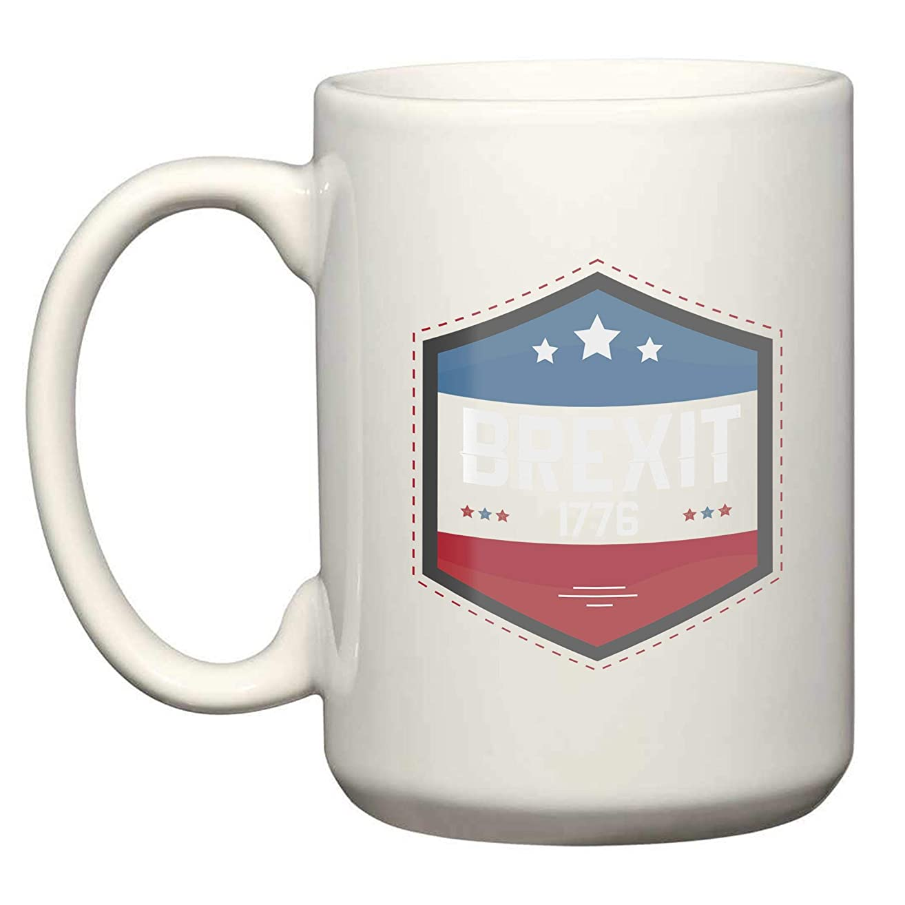 Brexit 1776 July 4Th Shirt Independence Day 15 Oz White Coffee Mugs - Gifts for Independence Day