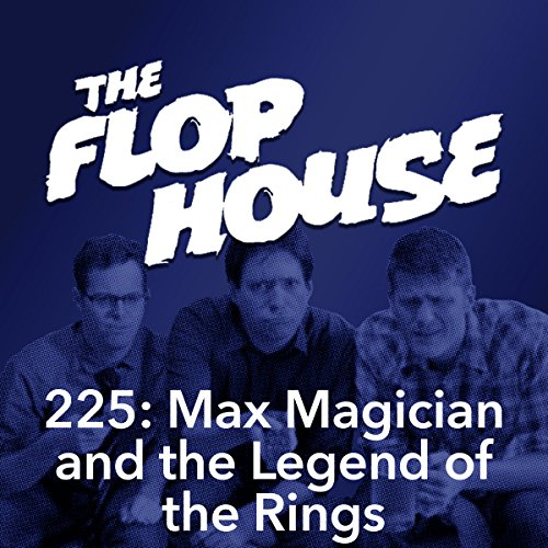 225: Max Magician and the Legend of the Rings audiobook cover art