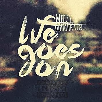 Life Goes On (feat. DoughKain)