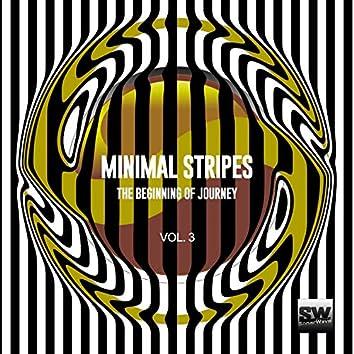 Minimal Stripes, Vol. 3 (The Beginning Of Journey)