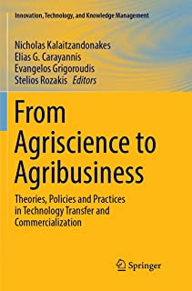 From Agriscience to Agribusiness: Theories, Policies and Practices in Technology Transfer and Commercialization