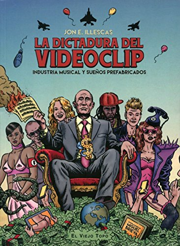 La dictadura del videoclip. Industria musical y sueños prefabricados.