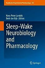 Sleep-Wake Neurobiology and Pharmacology (Handbook of Experimental Pharmacology (253)) best Sleep Science Books