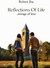 Reflections of Life: mirage of love