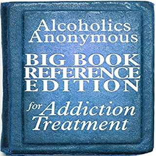Alcoholics Anonymous Big Book Reference Edition for Addiction Treatment cover art