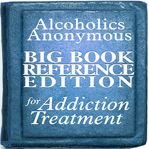 Alcoholics Anonymous Big Book Reference Edition for Addiction Treatment audiobook cover art