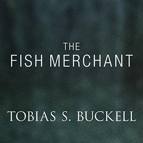 The Fish Merchant audiobook cover art