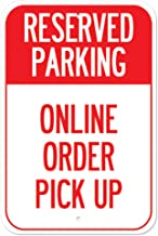 Public Safety Sign - Reserved Parking Online Order Pick Up   Heavy-Gauge Aluminum Parking Sign   Protect Your Business, Mu...